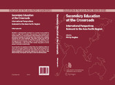 Secondary Education at the Crossroads International Perspectives Relevant to the Asia-Pacific Region