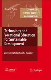 Technology and Vocational Education for Sustainable Development Empowering Individuals for the Future