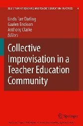 Collective Improvisation in a Teacher Education Community