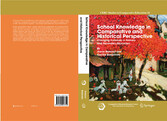 School Knowledge in Comparative and Historical Perspective Changing Curricula in Primary and Secondary Education