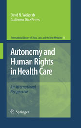 Autonomy and Human Rights in Health Care An International Perspective