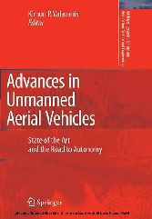Advances in Unmanned Aerial Vehicles State of the Art and the Road to Autonomy