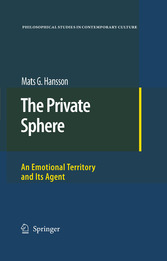 The Private Sphere An Emotional Territory and Its Agent