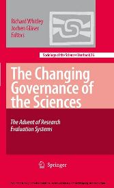 The Changing Governance of the Sciences The Advent of Research Evaluation Systems