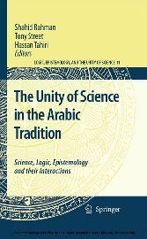The Unity of Science in the Arabic Tradition Science, Logic, Epistemology and their Interactions