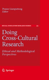 Doing Cross-Cultural Research Ethical and Methodological Perspectives
