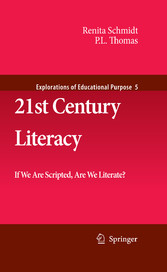 21st Century Literacy If We Are Scripted, Are We Literate?
