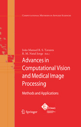 Advances in Computational Vision and Medical Image Processing Methods and Applications