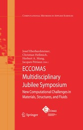 ECCOMAS Multidisciplinary Jubilee Symposium New Computational Challenges in Materials, Structures, and Fluids