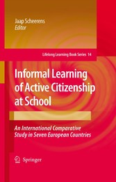 Informal Learning of Active Citizenship at School An International Comparative Study in Seven European Countries