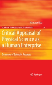 Critical Appraisal of Physical Science as a Human Enterprise Dynamics of Scientific Progress