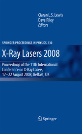 X-Ray Lasers 2008 Proceedings of the 11th International Conference on X-Ray Lasers, 17-22 August 2008, Belfast, UK