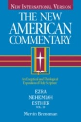 New American Commentary Volume 10 - Ezra, Nehemiah, Esther