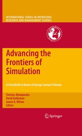 Advancing the Frontiers of Simulation A Festschrift in Honor of George Samuel Fishman