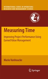 Measuring Time Improving Project Performance Using Earned Value Management