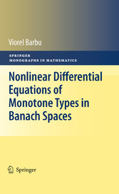 Nonlinear Differential Equations of Monotone Types in Banach Spaces