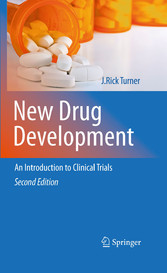 New Drug Development An Introduction to Clinical Trials: Second Edition