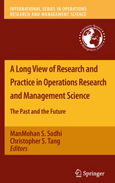 A Long View of Research and Practice in Operations Research and Management Science The Past and the Future