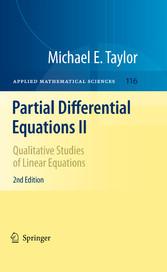 Partial Differential Equations II Qualitative Studies of Linear Equations