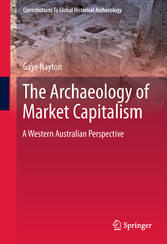 The Archaeology of Market Capitalism A Western Australian Perspective