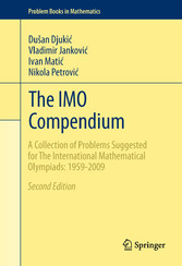 The IMO Compendium A Collection of Problems Suggested for The International Mathematical Olympiads: 1959-2009 Second Edition
