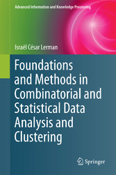 Foundations and Methods in Combinatorial and Statistical Data Analysis and Clustering