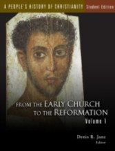 People's History of Christianity From the Early Church to the Reformation