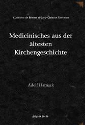Medicinisches aus der ältesten Kirchengeschichte