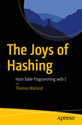 The Joys of Hashing Hash Table Programming with C