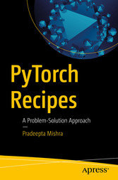 PyTorch Recipes A Problem-Solution Approach