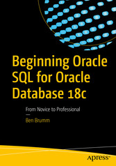 Beginning Oracle SQL for Oracle Database 18c From Novice to Professional