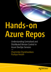 Hands-on Azure Repos Understanding Centralized and Distributed Version Control in Azure DevOps Services