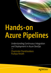 Hands-on Azure Pipelines Understanding Continuous Integration and Deployment in Azure DevOps