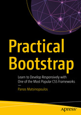 Practical Bootstrap Learn to Develop Responsively with One of the Most Popular CSS Frameworks