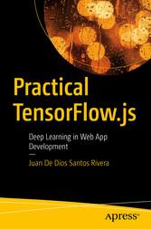 Practical TensorFlow.js Deep Learning in Web App Development