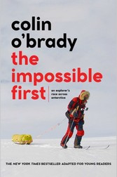 Impossible First-Young Readers Edition An Explorer's Race Across Antarctica