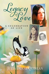 Legacy of Love A Celebration of Life