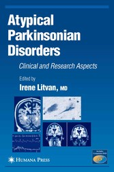 Atypical Parkinsonian Disorders Clinical and Research Aspects