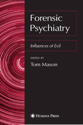 Forensic Psychiatry Influences of Evil