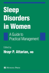 Sleep Disorders in Women: From Menarche Through Pregnancy to Menopause A Guide for Practical Management