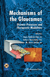 Mechanisms of the Glaucomas Disease Processes and Therapeutic Modalities
