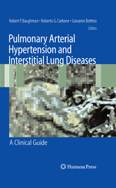 Pulmonary Arterial Hypertension and Interstitial Lung Diseases A Clinical Guide