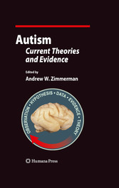Autism Current Theories and Evidence