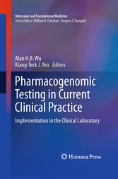 Pharmacogenomic Testing in Current Clinical Practice Implementation in the Clinical Laboratory