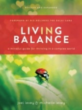 Living in Balance A Mindful Guide for Thriving in a Complex World