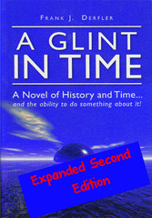 A Glint in Time - A Novel of History and Time... and the Ability To Do Something About It!