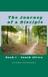 The Journey of a Disciple Book 1 - South Africa