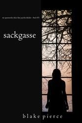 Sackgasse (Ein spannender Chloe Fine Psycho-Thriller - Buch 3)