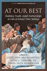 At Our Best Building Youth-Adult Partnerships in Out-of-School Time Settings