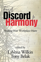 From Discord to Harmony Making Your Workplace Hum